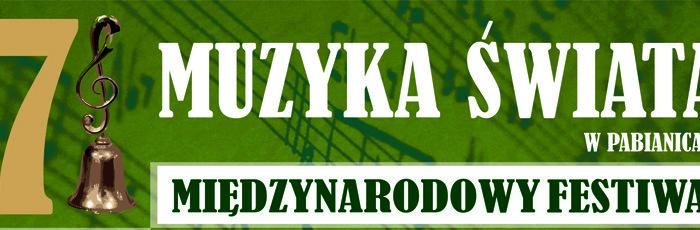 Rusza 7 Międzynarodowy Festiwal Muzyka Świata w Pabianicach