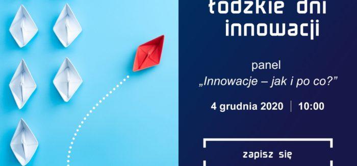 Zapraszamy na Łódzkie Dni Innowacji w sieci